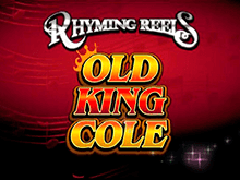 Rhyming Reels - Old King Cole играть на деньги в казино Эльдорадо