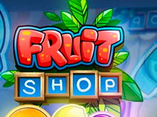 Fruit Shop играть на деньги в Эльдорадо